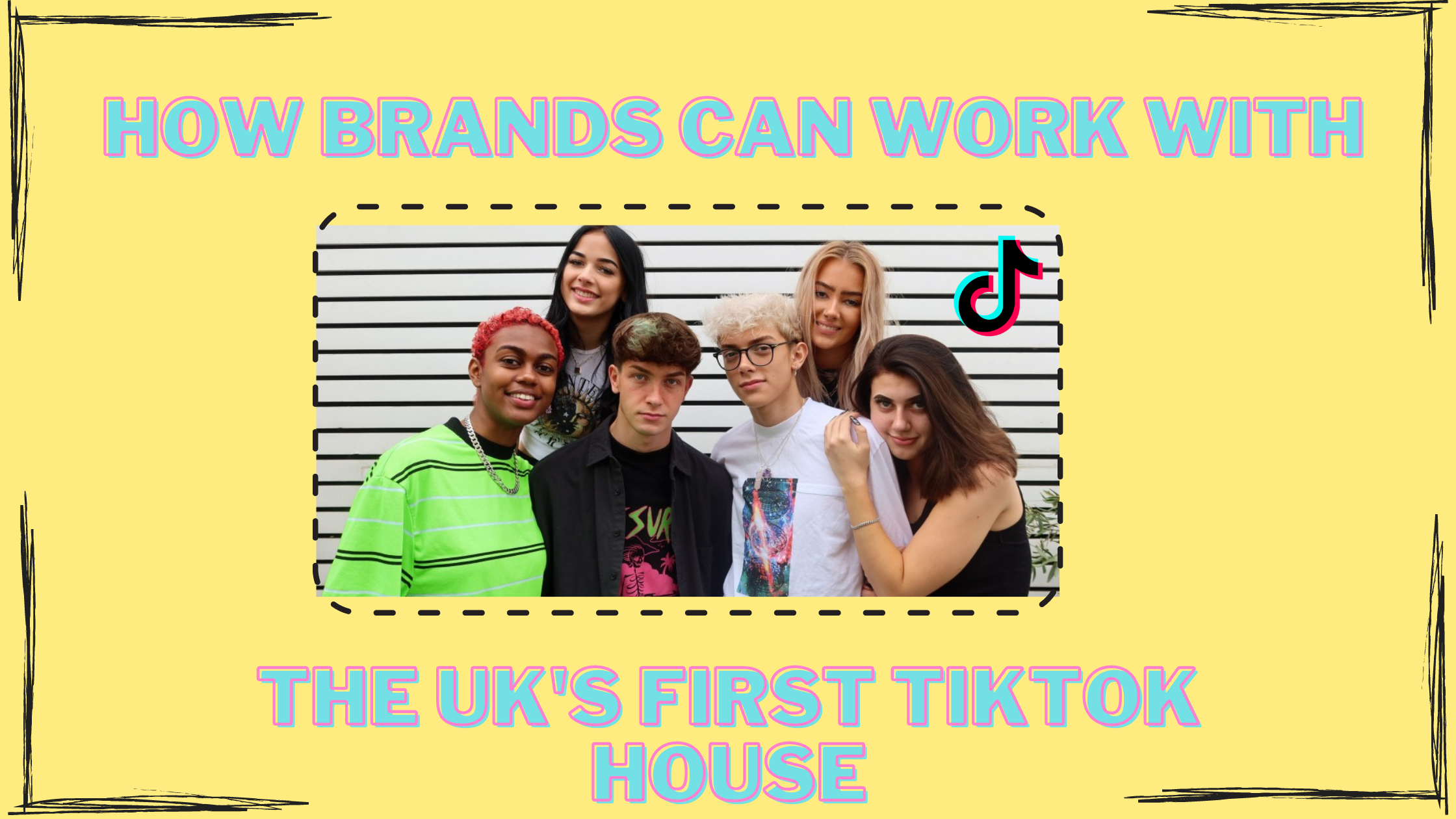 How Brands Can Work With The UK's First TikTok House