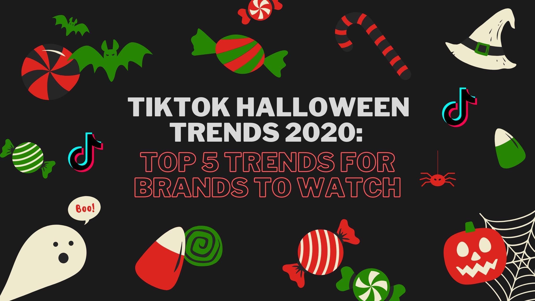 TikTok Halloween Trends 2020: Top 5 Trends for Brands to Watch