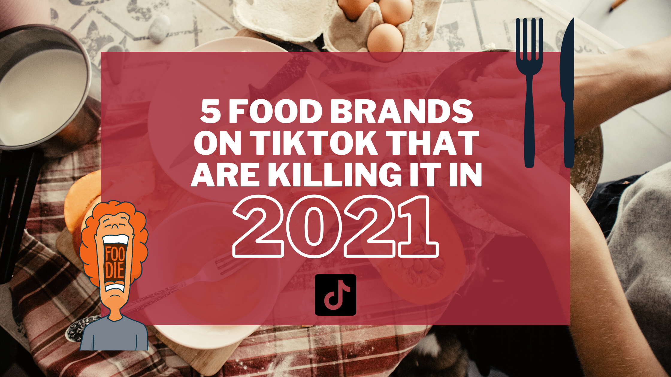 food-brands-on-tiktok