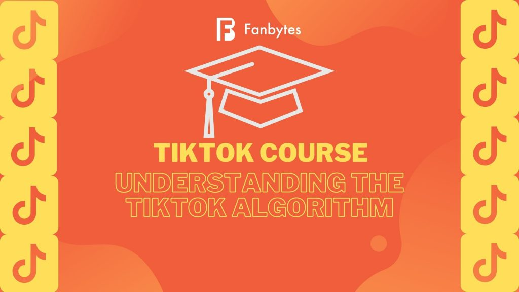 understanding-tiktok-algorithm