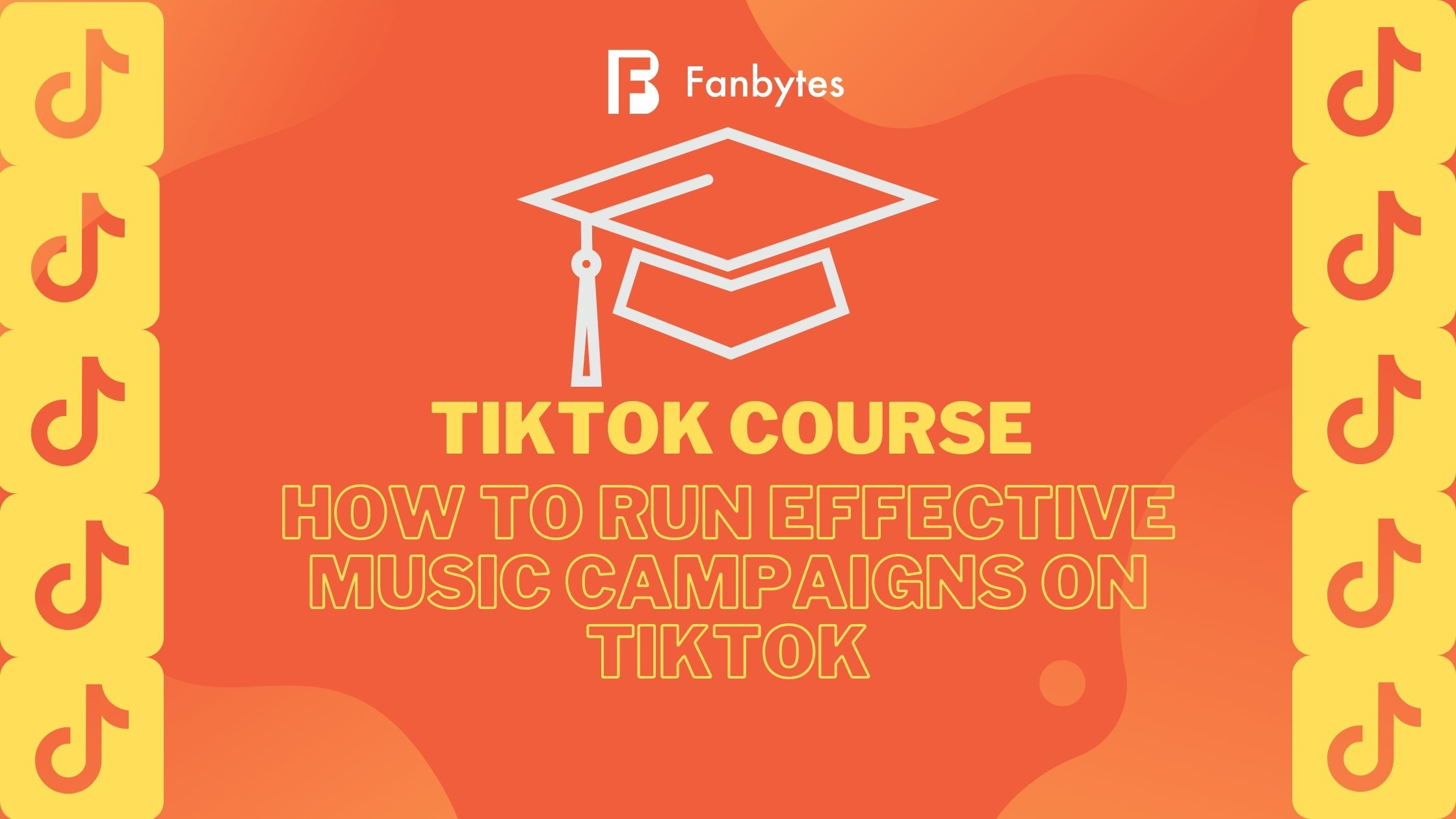 Lesson 5: How To Run Effective Music Campaigns On TikTok