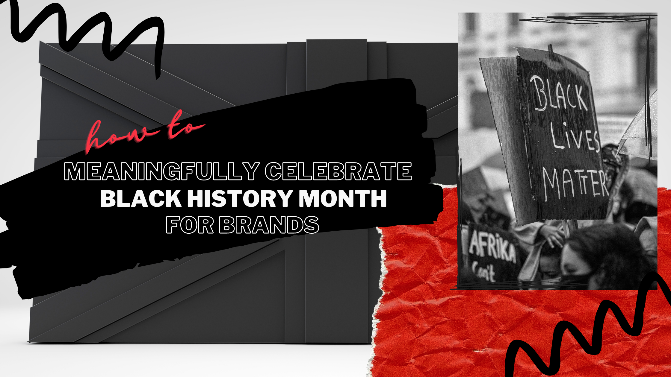 Fanbytes   Gen Z Marketing   How Your Brand Can Celebrate Black History Month